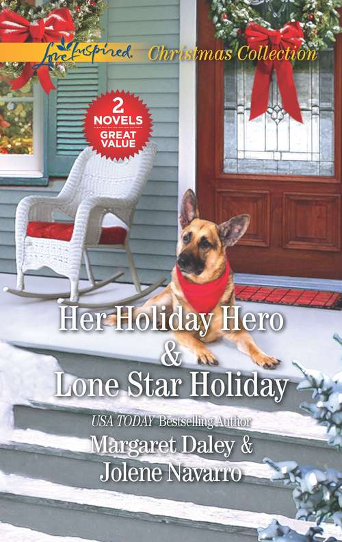 Her Holiday Hero and Lone Star Holiday: An Anthology
