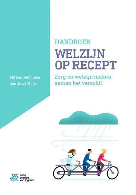Handboek Welzijn op Recept: Zorg en welzijn maken samen het verschil