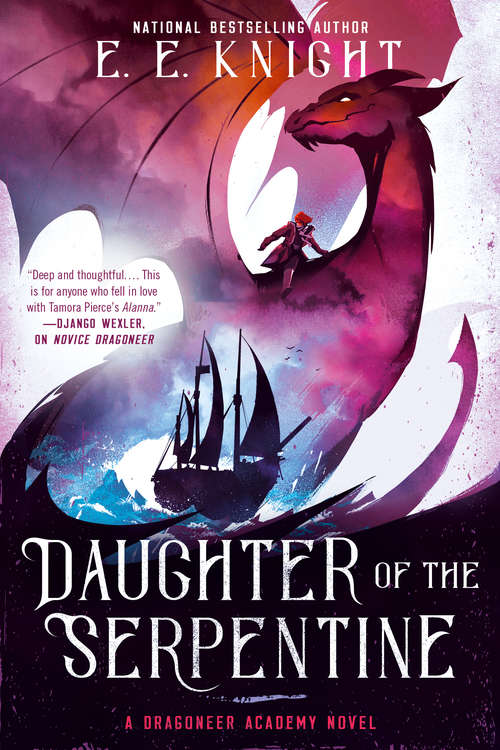 Daughter of the Serpentine (A Dragoneer Academy Novel #2)