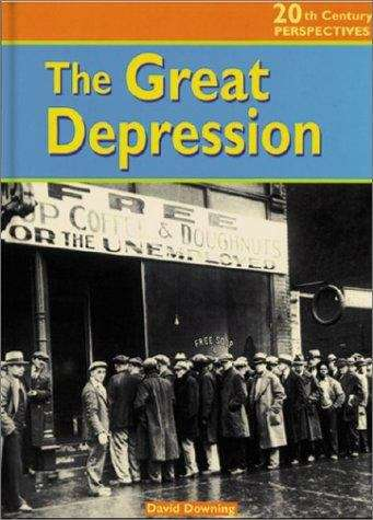 The Great Depression (20th Century Perspectives)