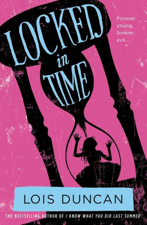 Locked in Time (Laurel-Leaf Books)