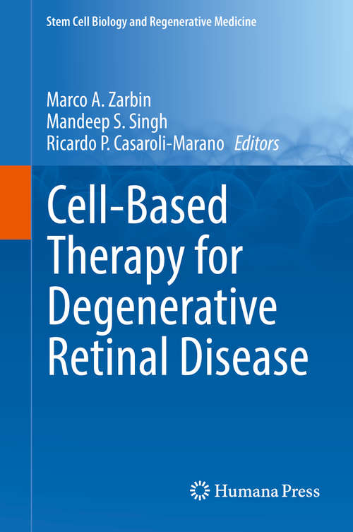 Cell-Based Therapy for Degenerative Retinal Disease (Stem Cell Biology and Regenerative Medicine)