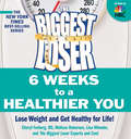 The Biggest Loser: Lose Weight and Get Healthy For Life!