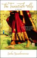 The Twentieth Wife: A Novel