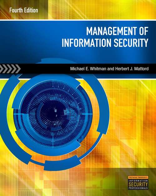 Management Of Information Security (Fourth Edition)