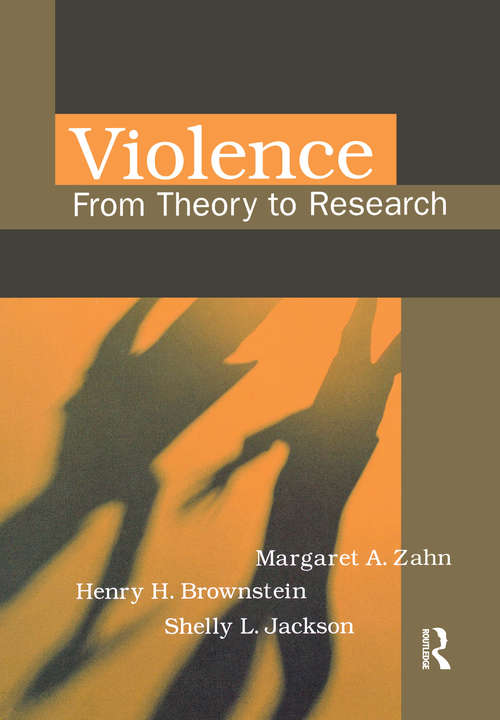 Violence: From Theory to Research