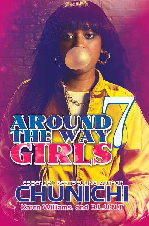 Around the Way Girls 7 (Around the Way Girls #7)