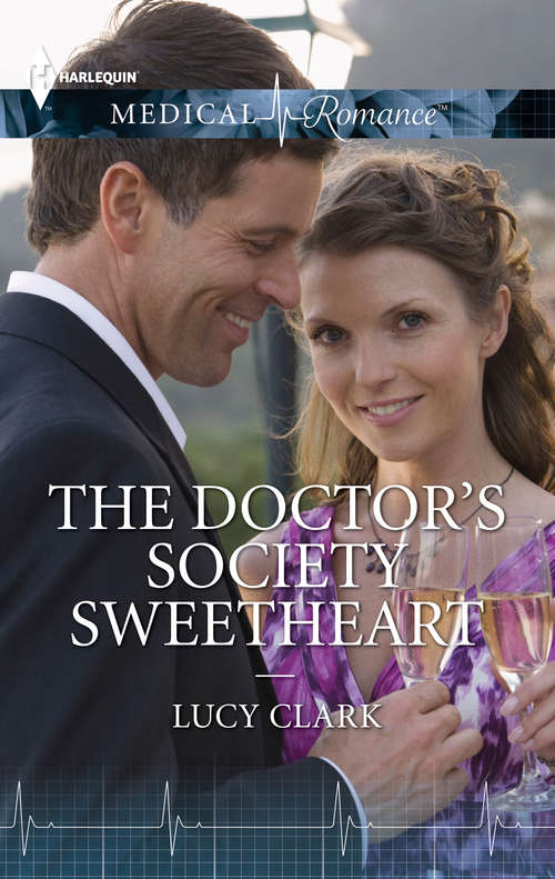 The Doctor's Society Sweetheart