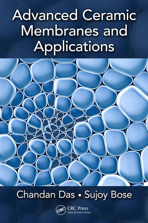 Advanced Ceramic Membranes and Applications