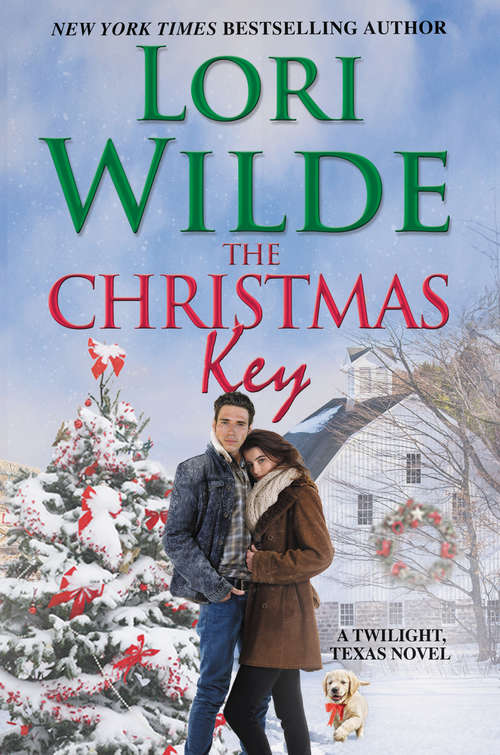 The Christmas Key: A Twilight, Texas Novel (Twilight, Texas #9)