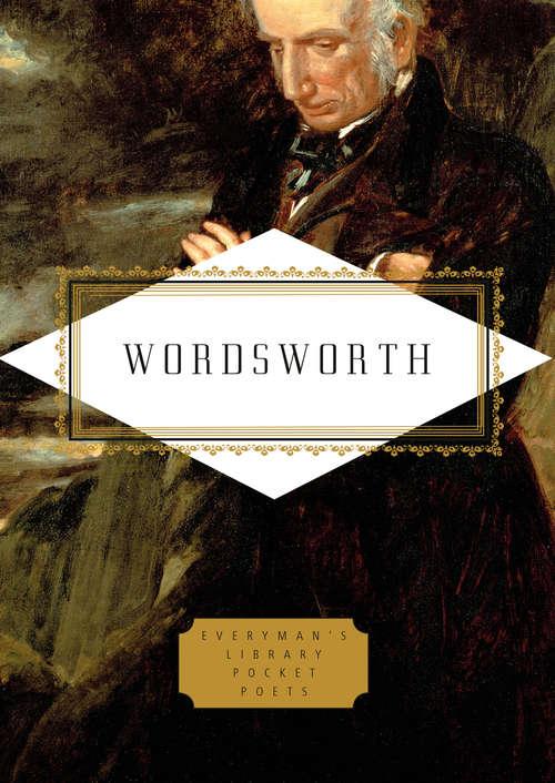 Wordsworth: Poems (Everyman's Library Pocket Poets Series)