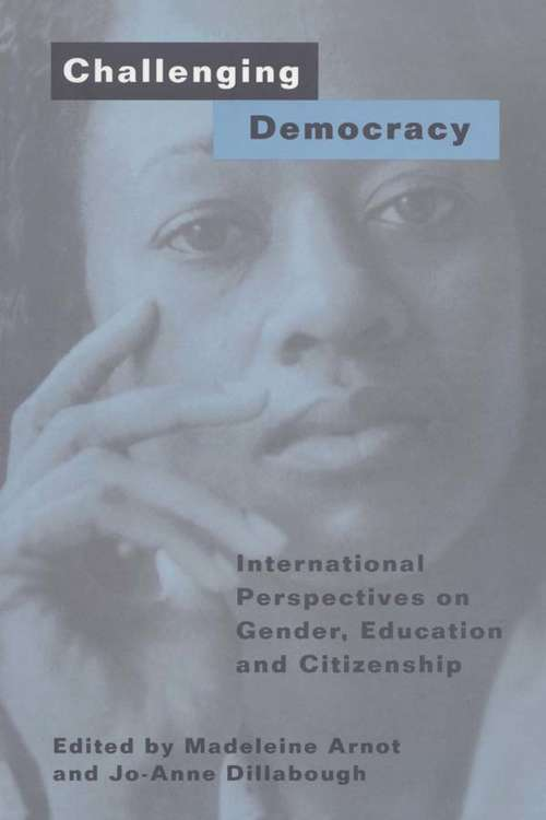 Challenging Democracy: International Perspectives on Gender and Citizenship