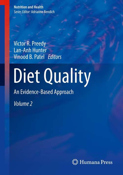 Diet Quality: An Evidence-Based Approach, Volume 1
