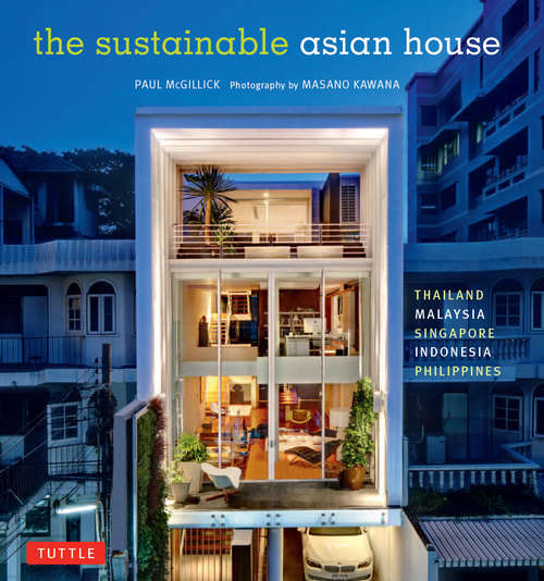 The Sustainable Asian House