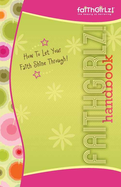 Faithgirlz Handbook, Updated and Expanded: How to Let Your Faith Shine Through