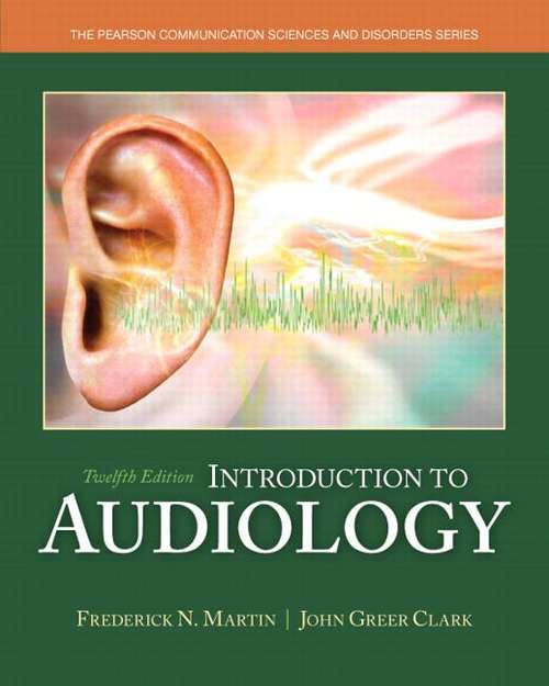 Introduction to Audiology 12th Edition