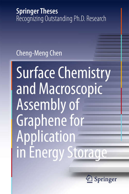 Surface Chemistry and Macroscopic Assembly of Graphene for Application in Energy Storage