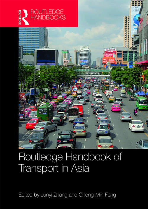 Routledge Handbook of Transport in Asia