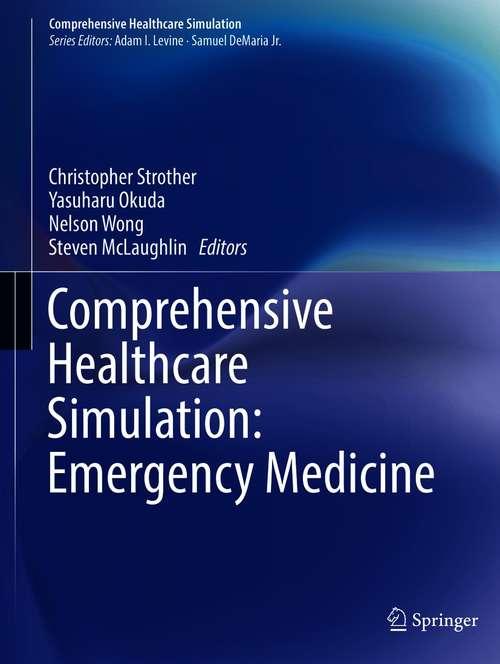 Comprehensive Healthcare Simulation: Emergency Medicine (Comprehensive Healthcare Simulation)