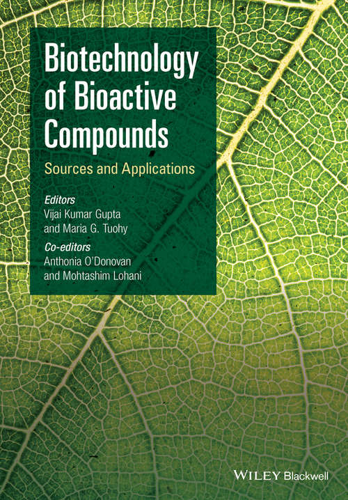 Biotechnology of Bioactive Compounds: Sources and Applications