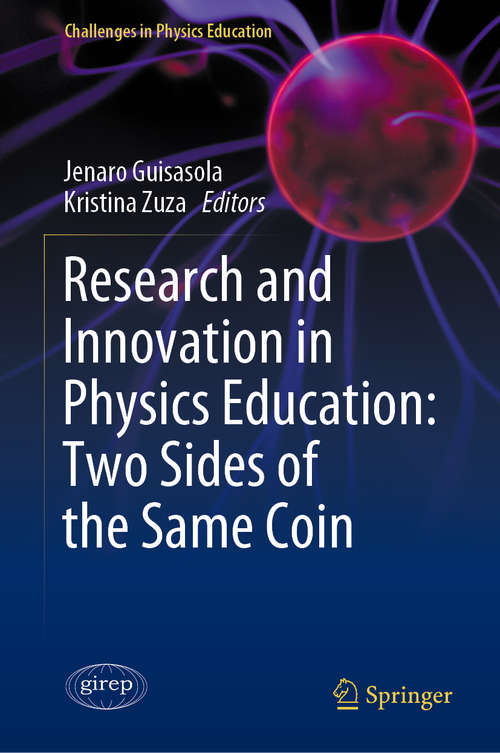 Research and Innovation in Physics Education: Two Sides of the Same Coin (Challenges in Physics Education)