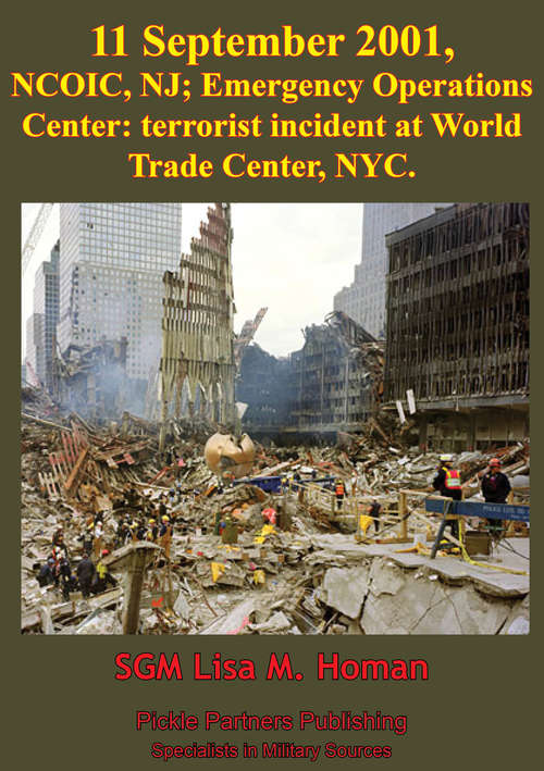 11 September 2001, NCOIC, NJ; Emergency Operations Center: Terrorist Incident At World Trade Center, NYC
