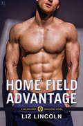 Home Field Advantage: A Milwaukee Dragons Novel (Milwaukee Dragons #3)