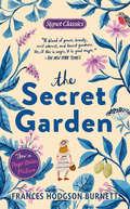 The Secret Garden: Centennial Edition (First Avenue Classics (tm) Ser.)