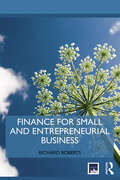 Finance for Small and Entrepreneurial Business
