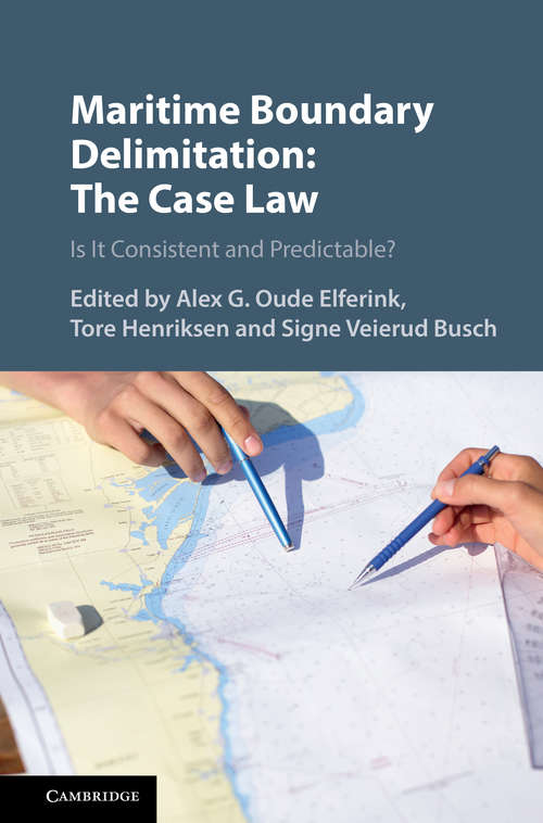 Maritime Boundary Delimitation: Is It Consistent and Predictable? (Publications On Ocean Development Ser. #24)