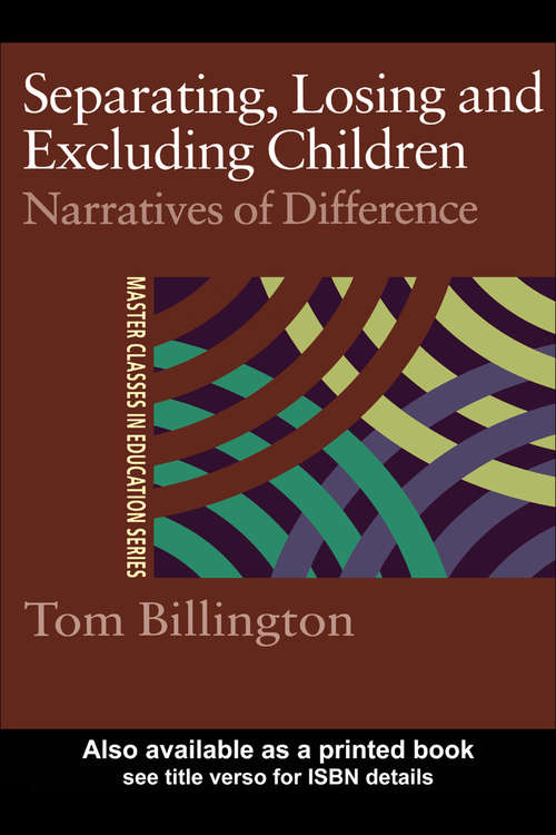 Separating, Losing and Excluding Children: Narratives of Difference