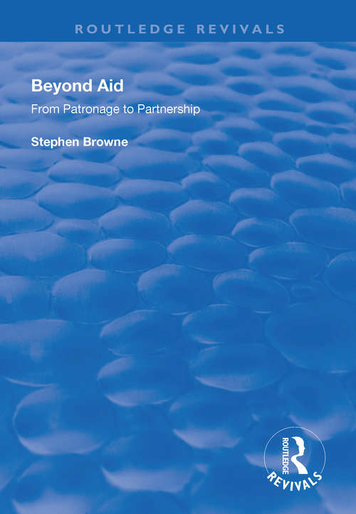 Beyond Aid: From Patronage to Partnership (Routledge Revivals)
