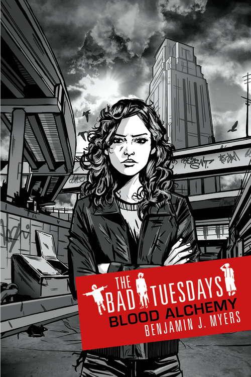 Bad Tuesdays 3: Bad Tuesdays: Book Three (Bad Tuesdays Ser.)