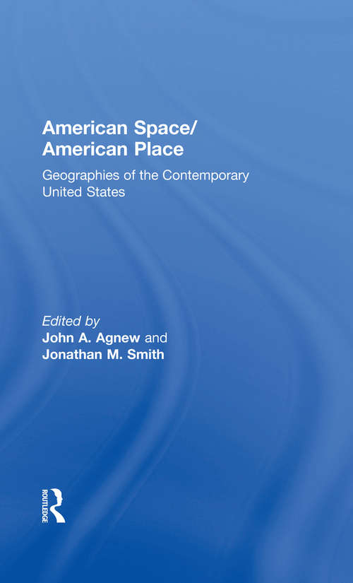 American Space/American Place: Geographies of the Contemporary United States