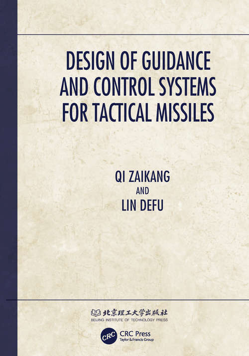 Design of Guidance and Control Systems for Tactical Missiles