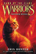 Thunder Rising (Warriors: Dawn of the Clans #2)