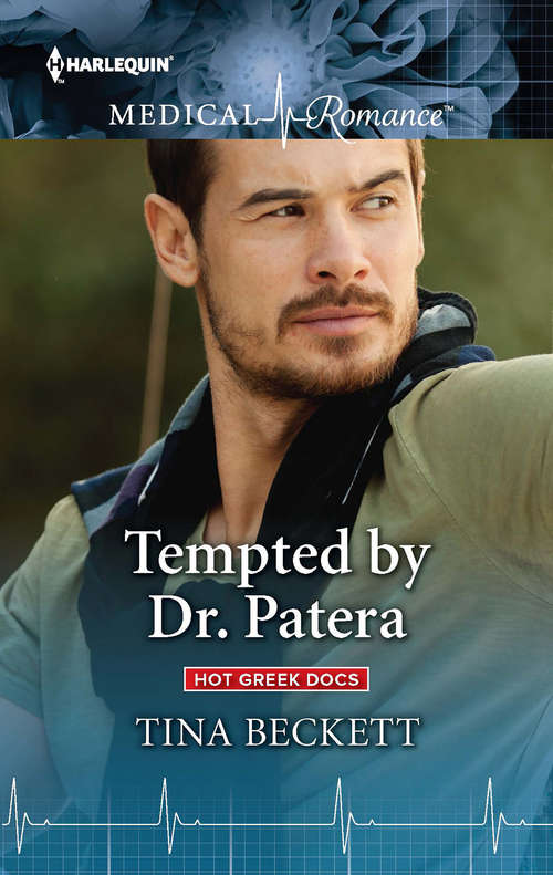Tempted by Dr. Patera: One Night With Dr Nikolaides (hot Greek Docs) / Tempted By Dr Patera (hot Greek Docs) (Hot Greek Docs #2)