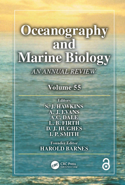 Oceanography and Marine Biology: An Annual Review, Volume 55 (Oceanography and Marine Biology - An Annual Review)