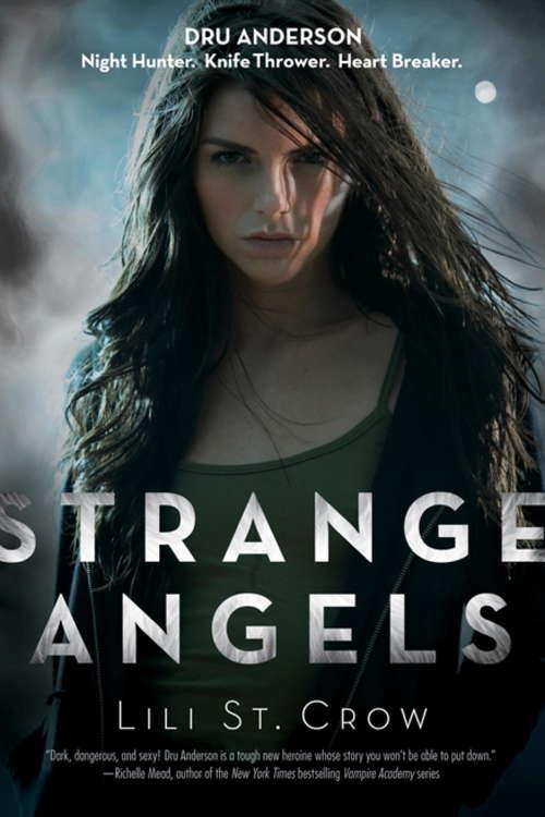 Strange Angels: Book 1 (Strange Angels #1)
