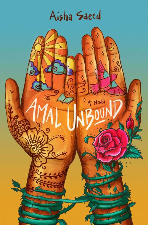 Collection sample book cover Amal Unbound by Aisha Saeed