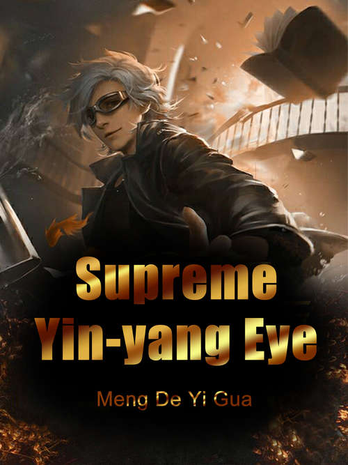 Supreme Yin-yang Eye: Volume 3 (Volume 3 #3)