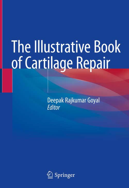 The Illustrative Book of Cartilage Repair