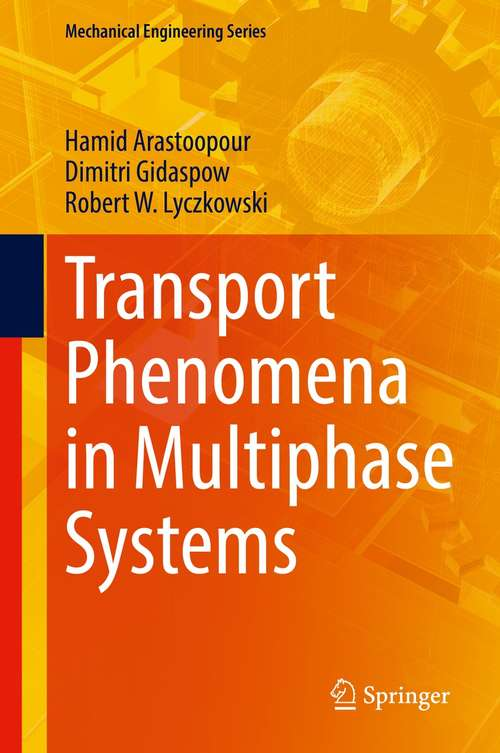 Transport Phenomena in Multiphase Systems (Mechanical Engineering Series)