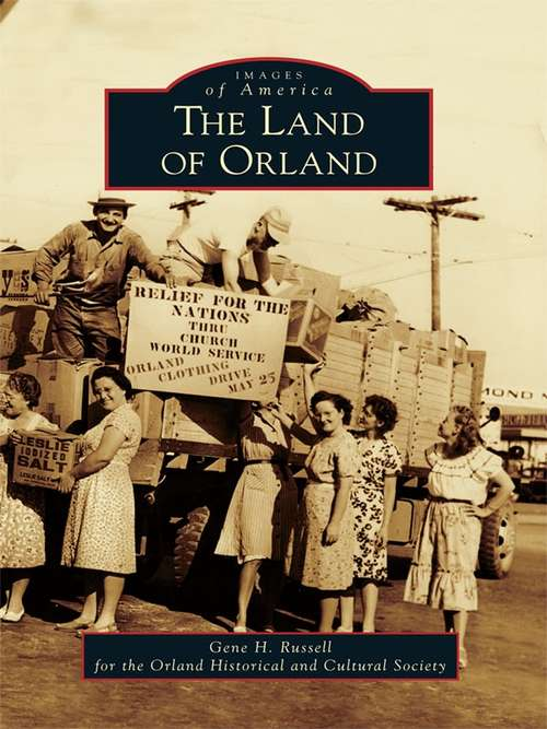 Land of Orland, The (Images of America)