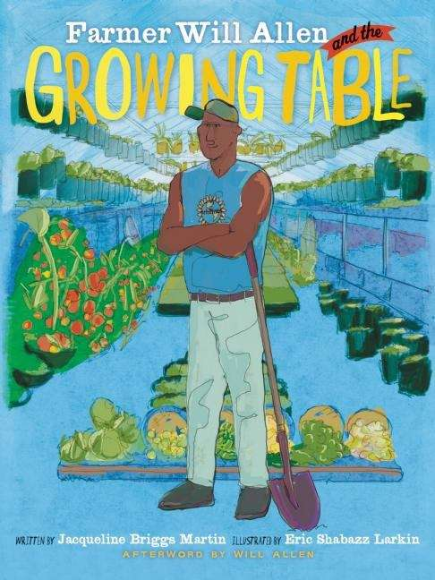 Collection sample book cover Farmer Will Allen and the Growing Table