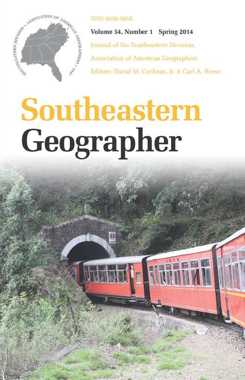 Southeastern Geographer, Volume 54, #1 (Spring #2014)
