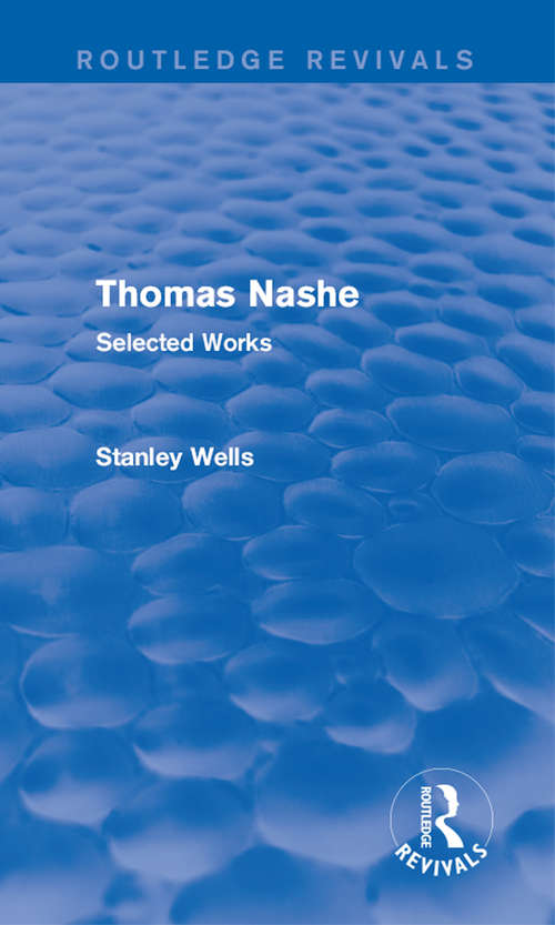Thomas Nashe: Selected Works (Routledge Revivals)