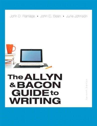 The Allyn And Bacon Guide To Writing (Seventh Edition)