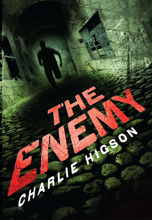 The Enemy: The Enemy Is Closer Than You Think (Enemy Novel, An #1)