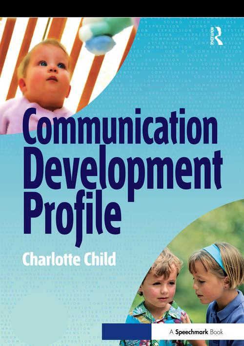 The Communication Profile
